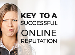 KEY TO AN ONLINE REPUTATION